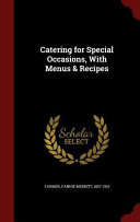 Catering for Special Occasions, with Menus & Recipes