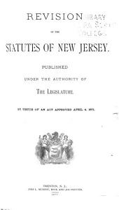 Revision of the Statutes of New Jersey: Volume 2