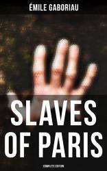 Slaves Of Paris Complete Edition  Book PDF