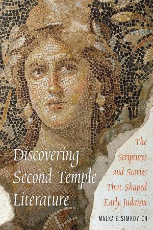Discovering Second Temple Literature PDF