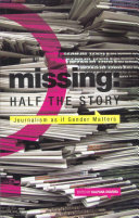 Missing: Half the Story