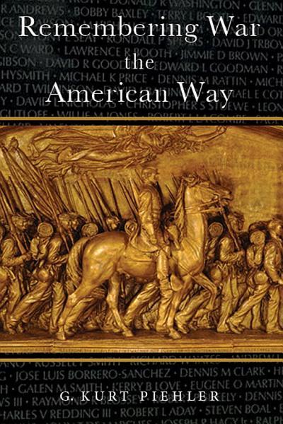 Download Remembering War the American Way Book
