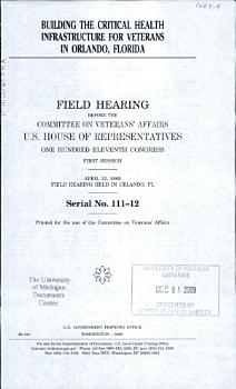 Building the Critical Health Infrastructure for Veterans in Orlando  Florida PDF