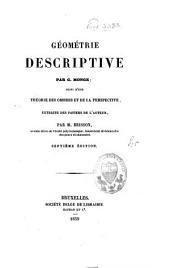 Géométrie descriptive: suivi d'une théorie des ombres et de la perspective, extraite des papiers de l'auteur par Barnabé Brisson