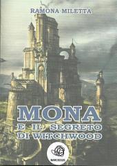 Mona e il segreto di Witchwood