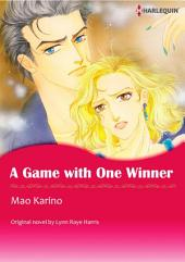 A GAME WITH ONE WINNER: Harlequin Comics