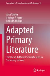 Adapted Primary Literature: The Use of Authentic Scientific Texts in Secondary Schools