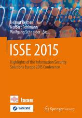 ISSE 2015: Highlights of the Information Security Solutions Europe 2015 Conference