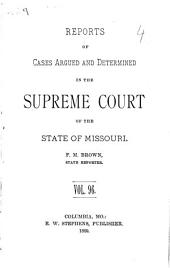 Reports of Cases Argued and Determined in the Supreme Court of the State of Missouri: Volume 96