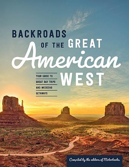 Backroads of the Great American West PDF