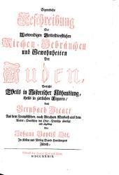 Eigentliche Beschreibung Der Auswendigen Gottesdienstlichen Kirchen-Gebräuchen und Gewohnheiten Der Juden