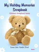 My Holiday Memories Scrapbook for Kids PDF