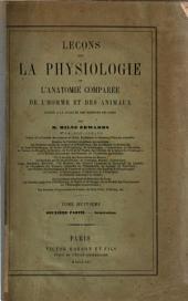 Leçons sur la physiologie et l'anatomie comparée de l'homme et des animaux faites a la Faculté des Sciences de Paris par H. Milne Edwards: Génération, Volume8