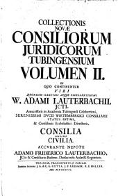 Inclytae Facultatis iuridicae Tubingensis consilia et responsa: Volume 2