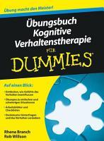 bungsbuch Kognitive Verhaltenstherapie f  r Dummies PDF