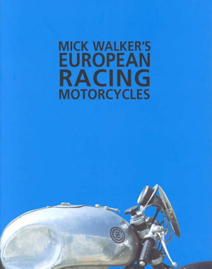 Mick Walker s European Racing Motorcycles PDF
