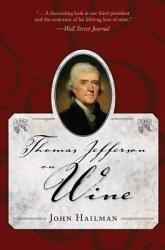 Thomas Jefferson on Wine