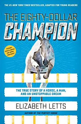 The Eighty Dollar Champion  Adapted for Young Readers  PDF