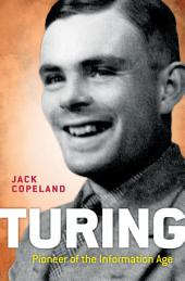 Turing: Pioneer of the Information Age