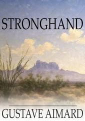 Stronghand: Or, The Noble Revenge