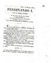 Napoli 3 Maggio 1819. Ferdinando 1. Per la grazia di Dio re del regno delle due Sicilie ... Viste le tariffe doganali pubblicate col nostro decreto del 20. aprile 1818. Considerando che nello stabilirsi il dazio d'importazione sul cacao furono ..