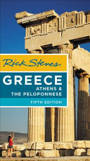 Rick Steves Greece  Athens   the Peloponnese
