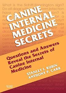 Canine Internal Medicine Secrets E-Book