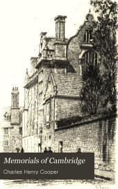 Memorials of Cambridge: Volume 1