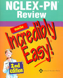 Nclex Pn Review Made Incredibly Easy  Book PDF