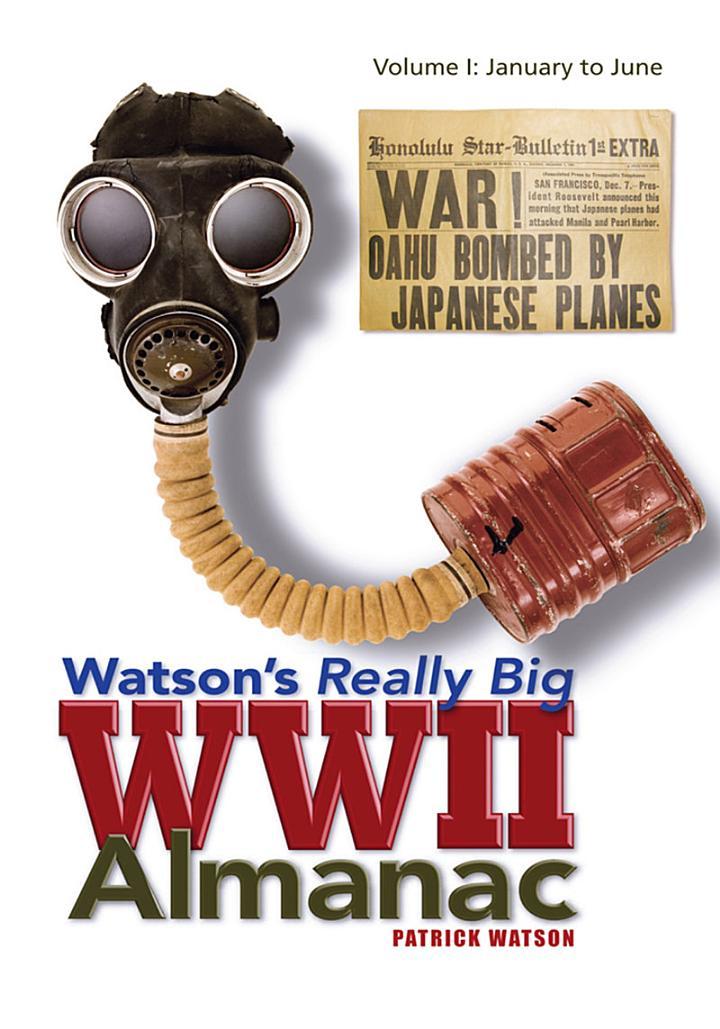 Watson's Really Big Wwii Almanac