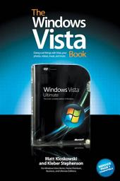 The Windows Vista Book: The Step-by-Step Book for Doing the Things You Need Most in Vista