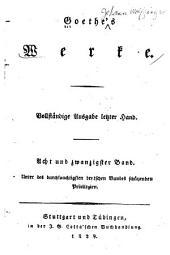 Goethe's Werke: Vollständige Ausgabe letzter Hand, Band 28