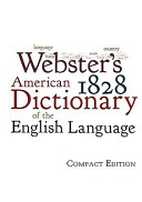 Webster s 1828 American Dictionary of the English Language PDF