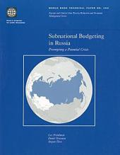 Subnational Budgeting in Russia: Preempting a Potential Crisis, Volumes 23-452