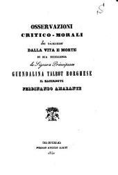 Osservazioni critico-morali che ricavava dalla vita e morte di sua eccellenza la signora principessa Guendalina Talbot Borghese il sacerdote Ferdinando Amarante