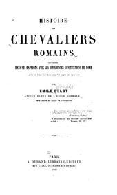 Histoire des chevaliers romains: Depuis le temps des rois jusqu'au temps des gracques