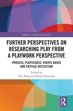 Further Perspectives on Researching Play from a Playwork Perspective