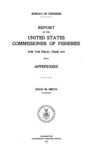 Annual Report of the Commissioner of Fisheries to the Secretary of Commerce for the Fiscal Year Ended     PDF