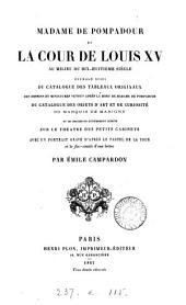Madame de Pompadour et la cour de Louis XV au milieu du 18e siècle