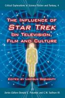 The Influence of Star Trek on Television  Film and Culture PDF