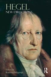 Hegel: New Directions