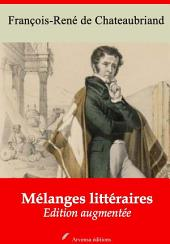 Mélanges littéraires: Nouvelle édition augmentée