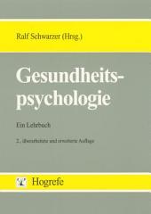 Gesundheitspsychologie: Ein Lehrbuch