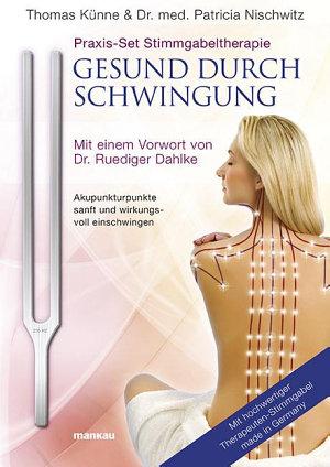 Praxis Set Stimmgabeltherapie  Gesund durch Schwingung PDF