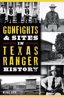 Gunfights   Sites in Texas Ranger History