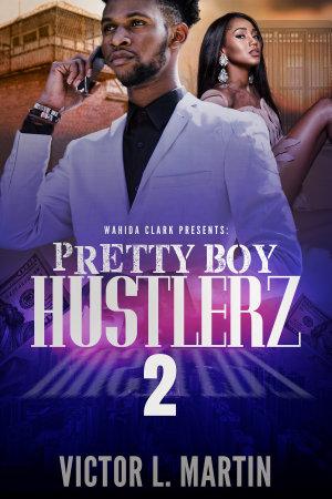 Pretty Boy Hustlerz II