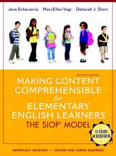 Making Content Comprehensible for Elementary English Learners: The SIOP Model, Edition 2