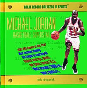Michael Jordan  Basketball Superstar Book