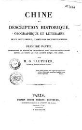 Chine, ou Description historique, géographique et littéraire de ce vaste empire, d'après des documents chinois....
