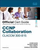 CCNP Collaboration Claccm 300 815 Cert Guide PDF